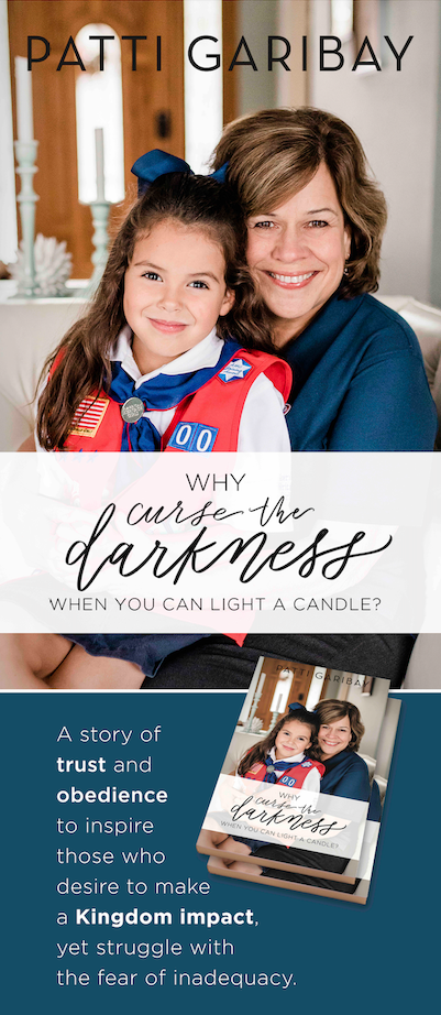Why Curse The Darkness When You Can Light A Candle Book Patti Garibay American Heritage Girls Books